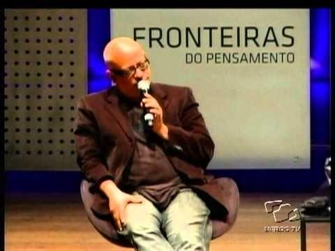 Fronteiras do Pensamento - Luiz Felipe Pondé [parte I]