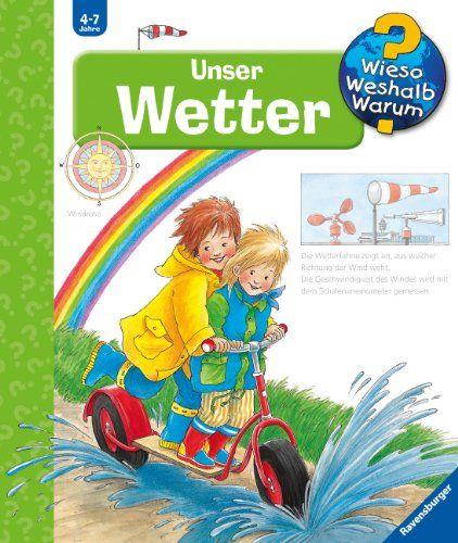 Wieso Weshalb Warum 10 Unser Wetter Von Angela Weinhold Http Www Amazon De Dp 3473332690 Ref Cm Sw R Pi Dp Lp Kinderbucher Bucher Bilderbucher Fur Kinder