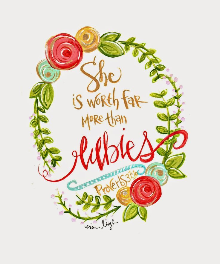 She is worth far more than rubies. Love this! Art by Erin