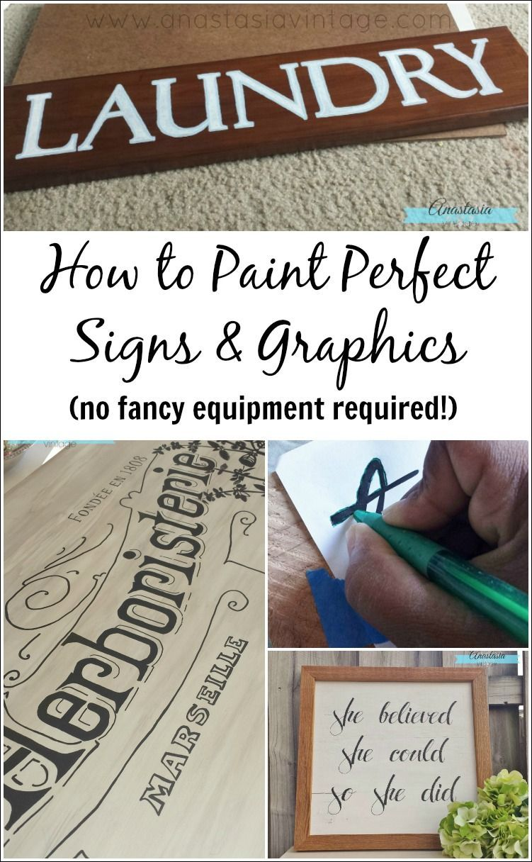 to Paint Perfect Signs & Graphics My technique for painting perfect signs and graphics - no special equipment required! A tutorial by Anastasia VintageMy technique for painting perfect signs and graphics - no special equipment required! A tutorial by Anastasia Vintage
