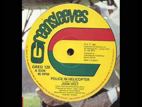 "John Holt - Police In Helicopter 12""  1983"