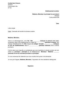 Lettre De Demande De Transfert De Dossier Scolaire Suite A Un Demenagement Modele De Lettre Gr Exemple De Lettre Modeles De Lettres Exemple Lettre Motivation