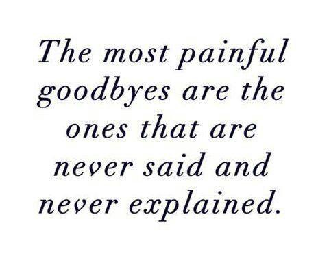 You never said good bye