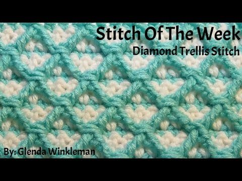 How To Crochet Diamond Trellis Stitch Pattern Stitch Of The