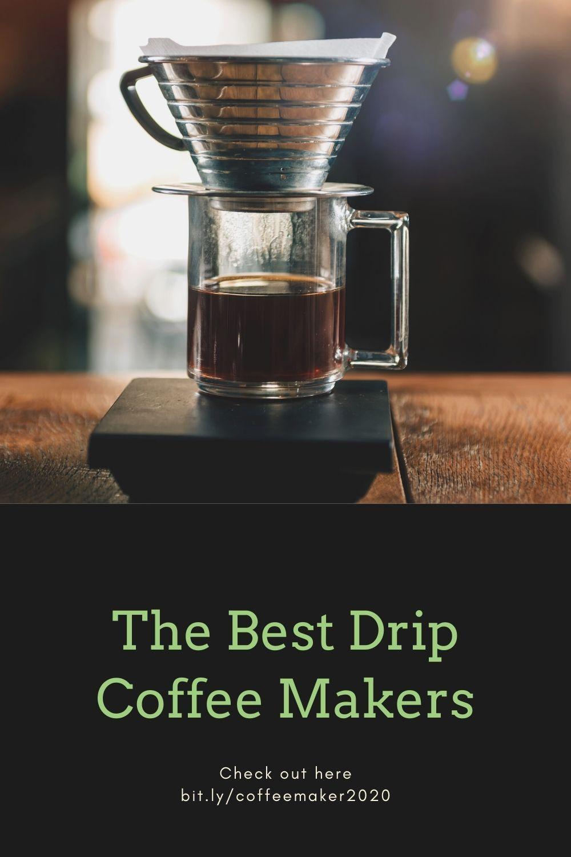 The Best Drip Coffee Makers in 2020 Best drip coffee