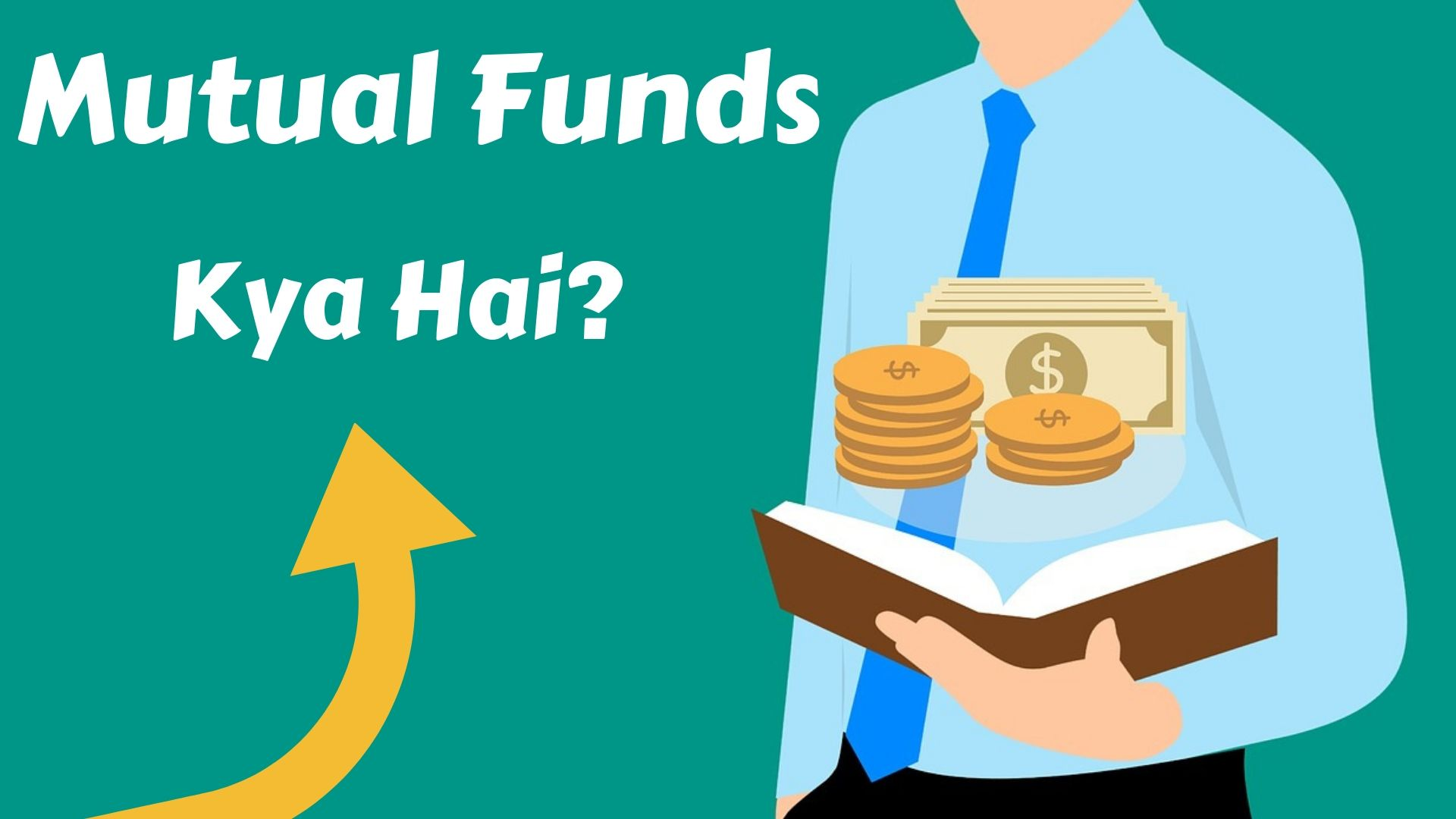 What Is Mutual Fund In Hindi Invest Kaise Kare Techyukti Mutuals Funds Investing Fund