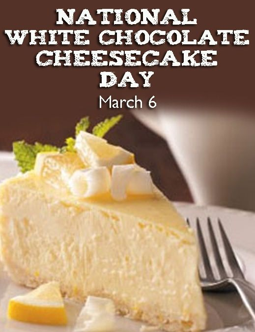 National White Chocolate Cheesecake Day March 6 Chocolate Cheesecake Recipes Desserts White Chocolate Cheesecake Recipes