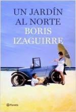 Carmen en su tinta: Un jardín al norte, de Boris Izaguirre. Editorial ...
