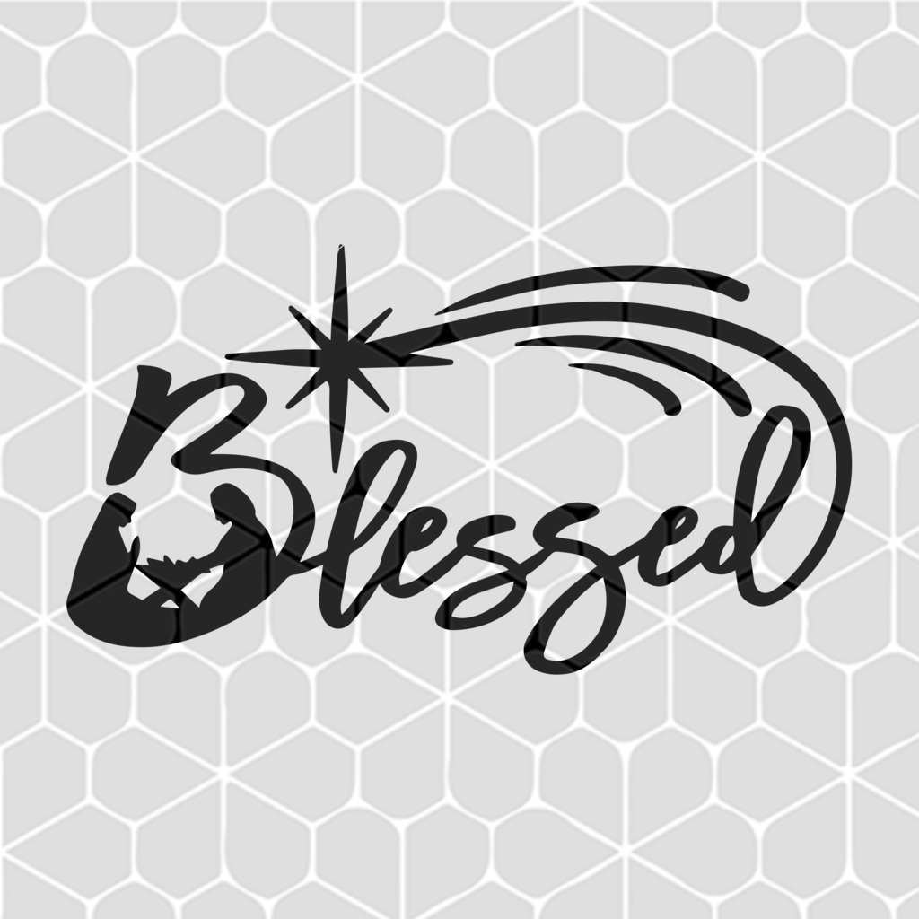 Blessed with nativity scene SVG Files For Silhouette