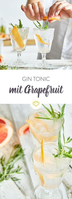 Gin Tonic mit Grapefruit und Estragon #bestgincocktails