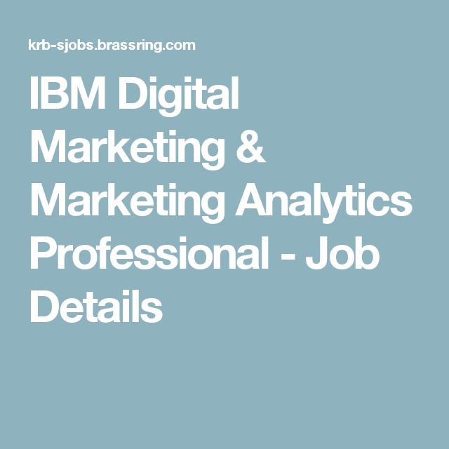 Ibm Digital Marketing  Marketing Analytics Professional  Job