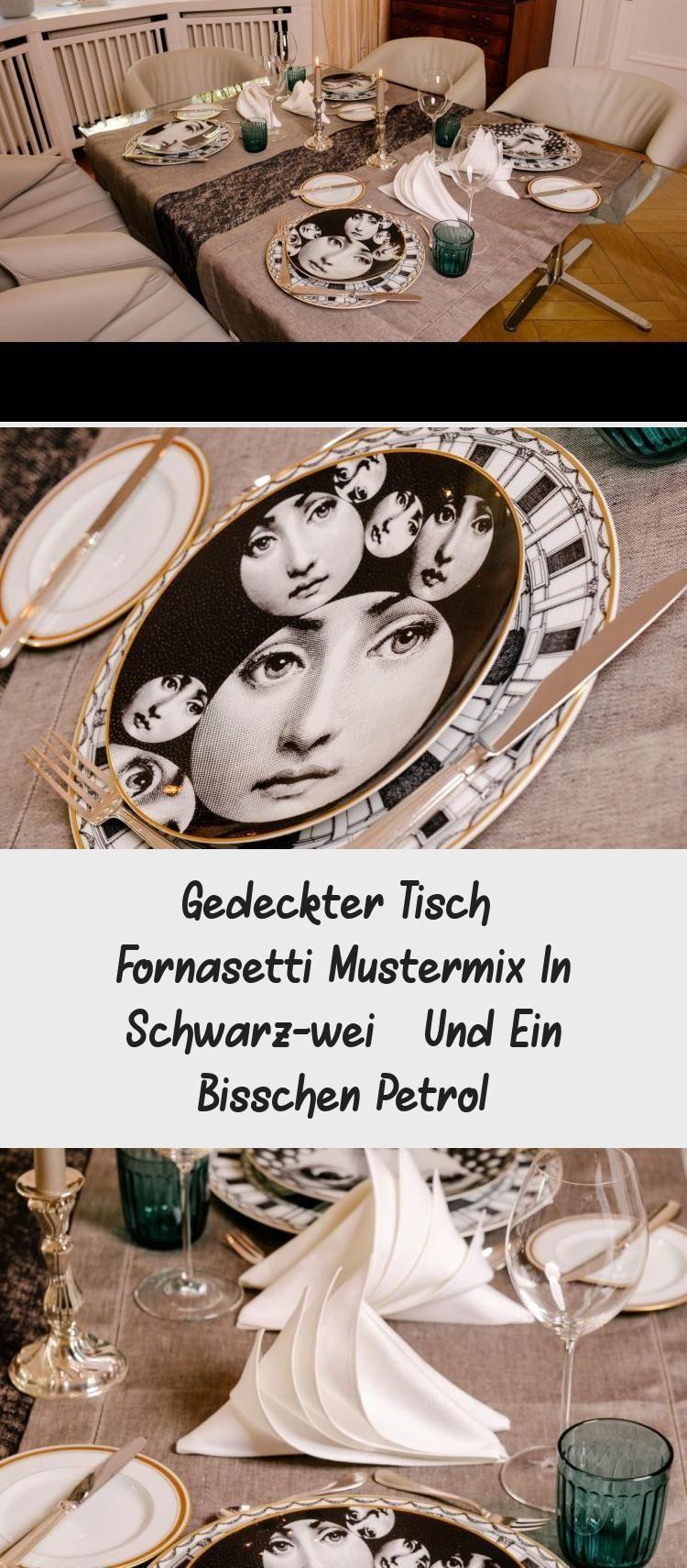 Gedeckter Tisch Fornasetti Mustermix In Schwarz Weiss Und Ein Bisschen Petrol Gedeckter Tisch Fornasetti Mustermix I In 2020 Gedeckter Tisch Mustermix Petrol