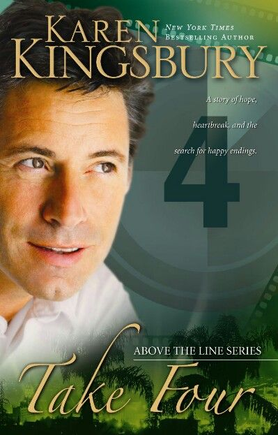 Take Four By Karen Kingsbury Book 4 Above The Line Series A