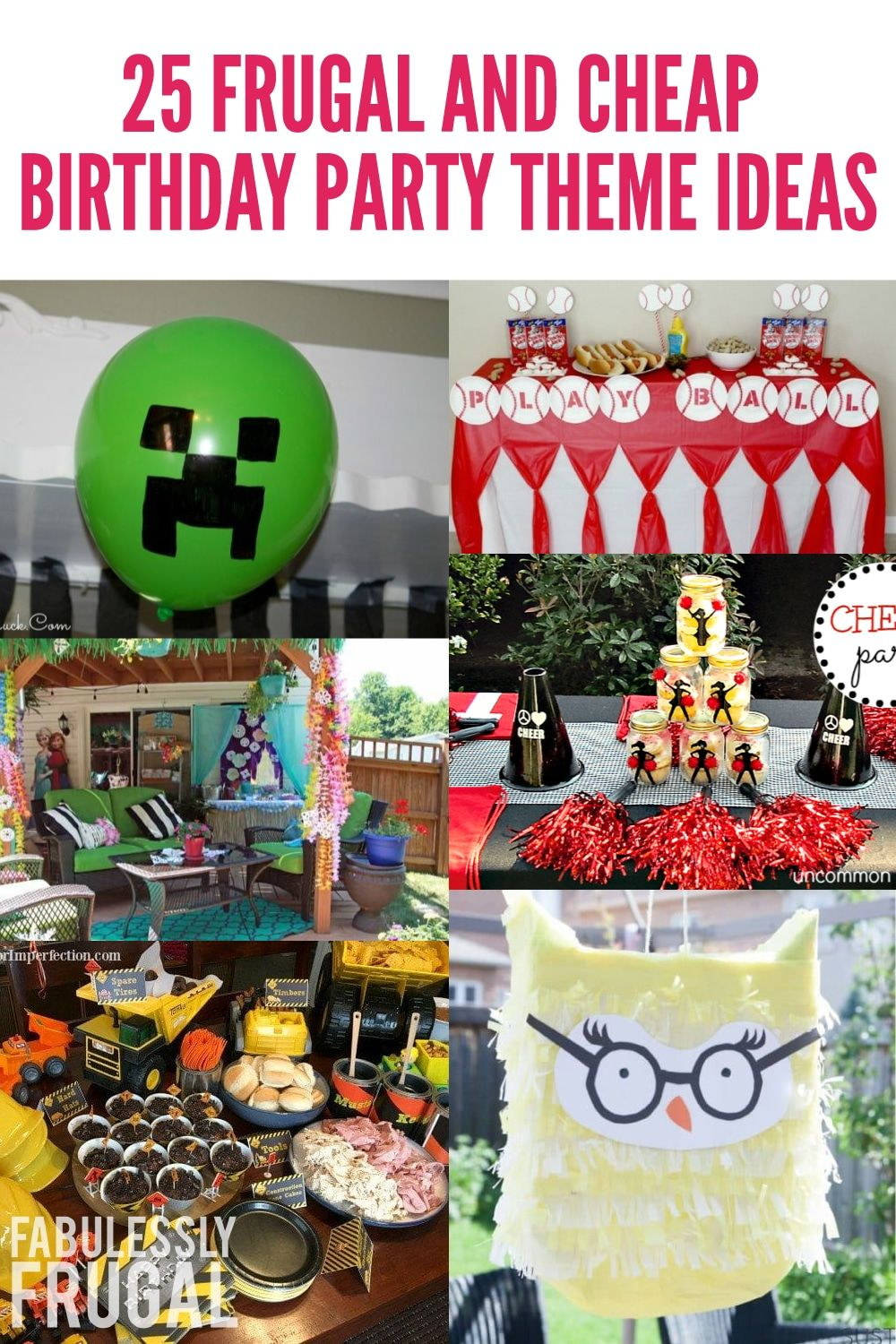 25 Frugal And Cheap Birthday Party Theme Ideas Cheap Birthday