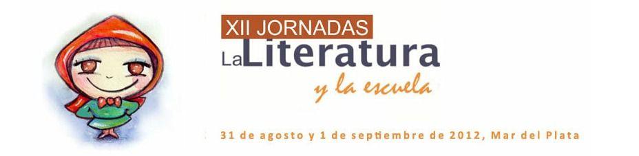 """XII Jornada """"La literatura y la escuela"""": Convocatorias -  Asociación civil Jitanjáfora - Mar del PLata"""