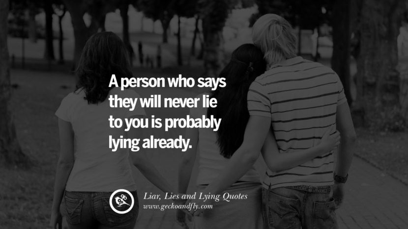 60 Quotes About Liar Lies And Lying Boyfriend In A Relationship Funny Dating Quotes Liar Quotes Dating Humor Quotes