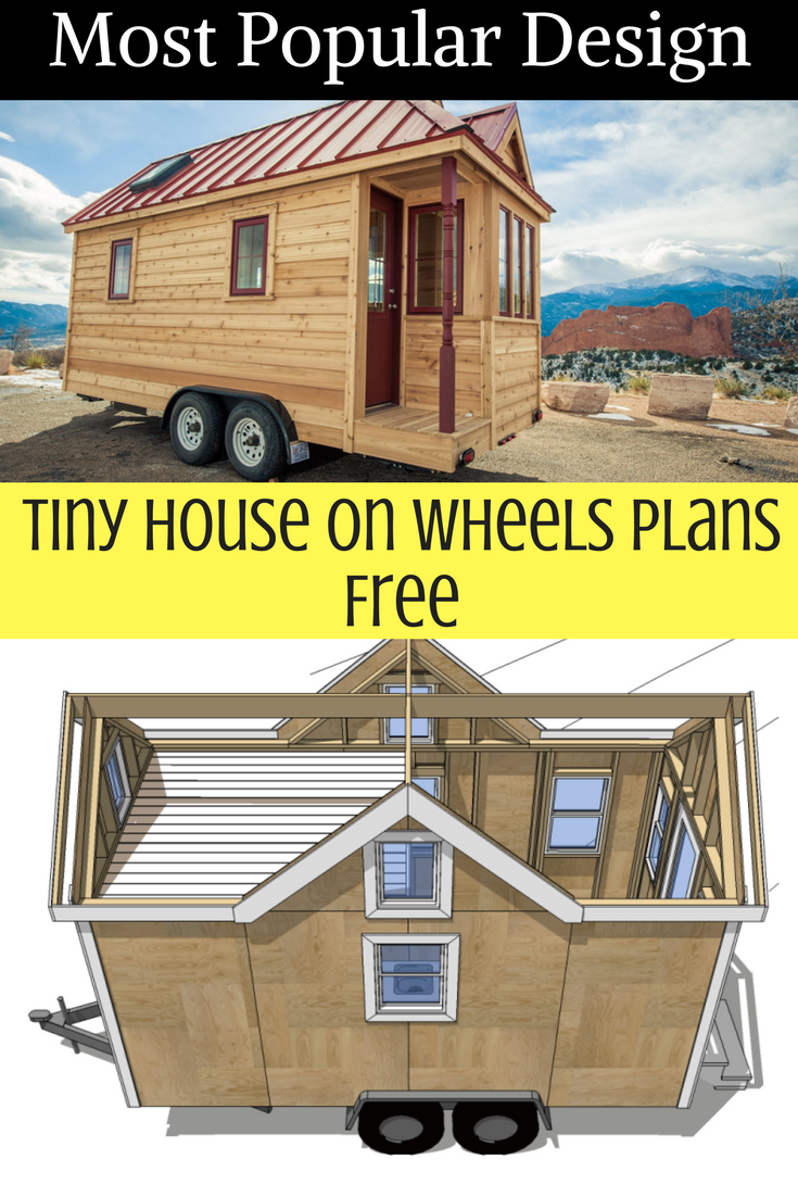 Most Popular Design Tiny House On Wheels Plans Free Tiny House On Wheels Tiny House Design Tiny House Camper