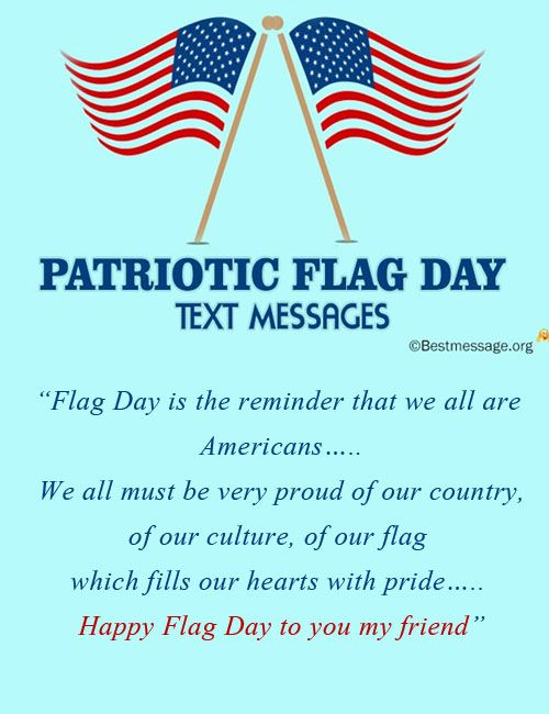 Inspirational Flag Day Messages And Patriotic Wishes Inspirational Text Messages Best Love Quotes Messages