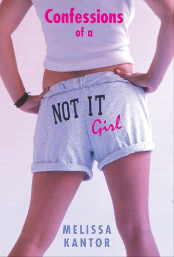 Confessions Of A Not It Girl3 Books Pinterest Confessions And
