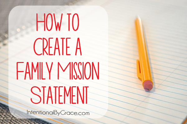 How To Create A Family Mission Statement  Family Mission