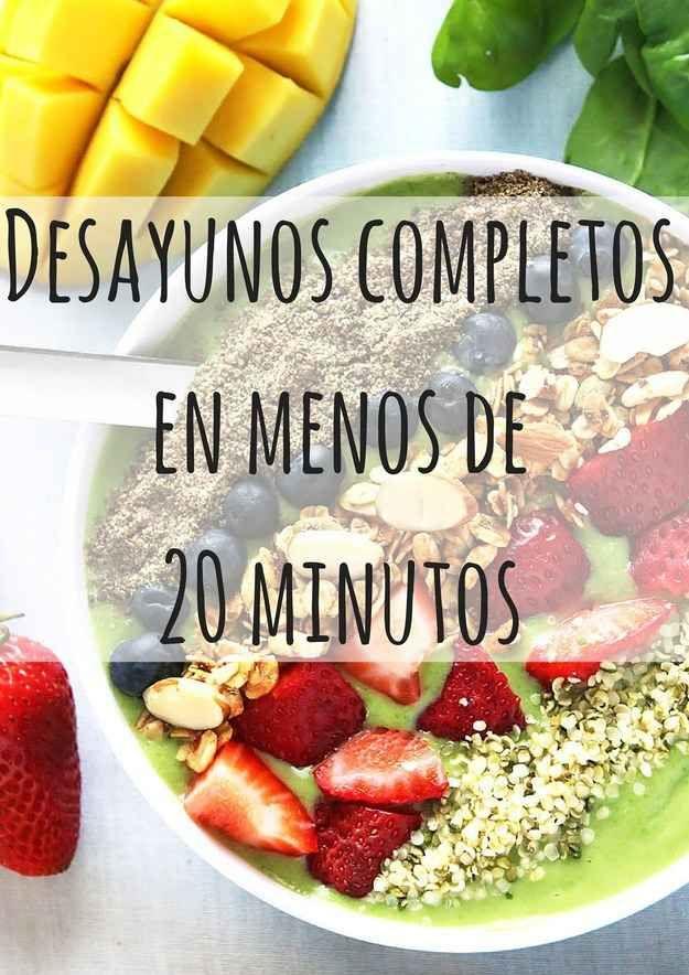 14 desayunos nutritivos para todos los que se levantan for Opciones de cenas saludables
