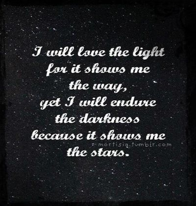 Light Dark And I Quote Light Quotes Quotes Me Quotes
