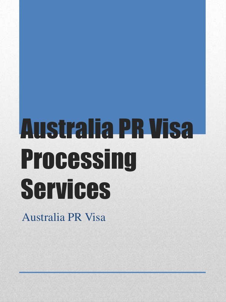 Australia pr visa processing services by Gaurav Rana via slideshare