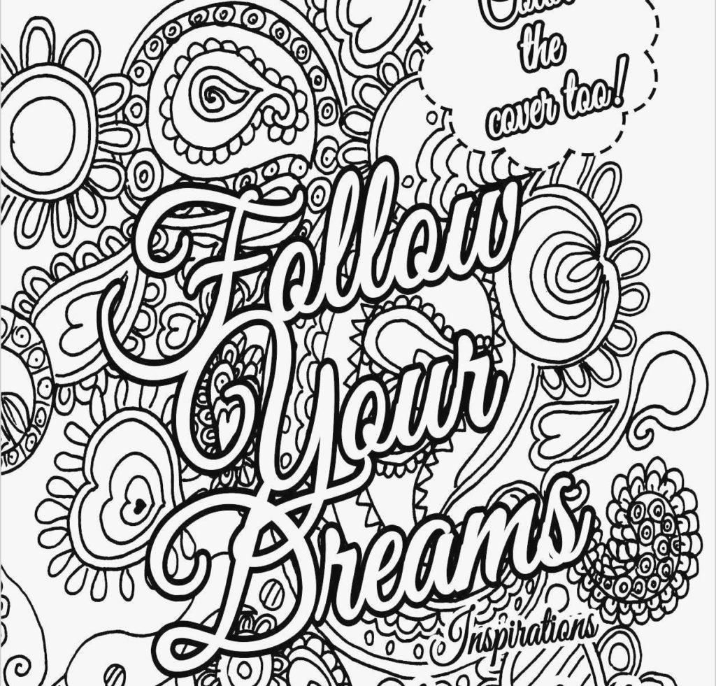 Free Printable Colouring Inspirational Quotes 5 Quote Coloring Pages Inspirational Quotes Coloring Love Coloring Pages