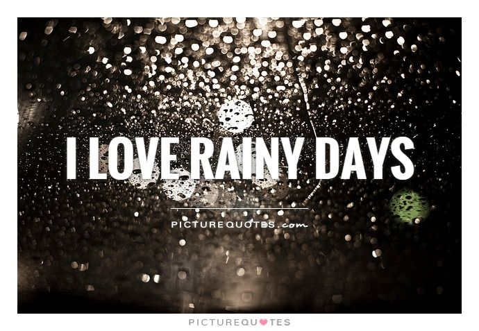 Delightful I Love Rainy Days. Rain Quotes On PictureQuotes.com.