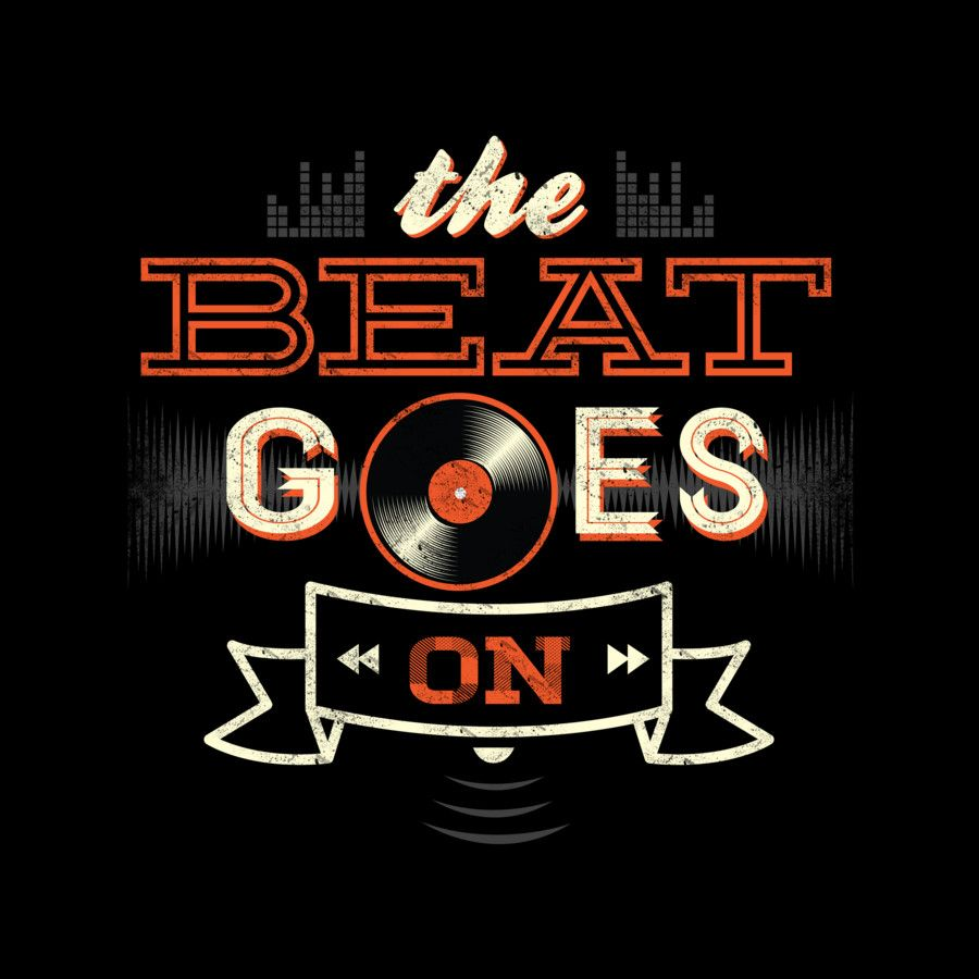 T shirt design inspiration typography - The Beat Goes T Shirt Design Typography Inspirationtypography