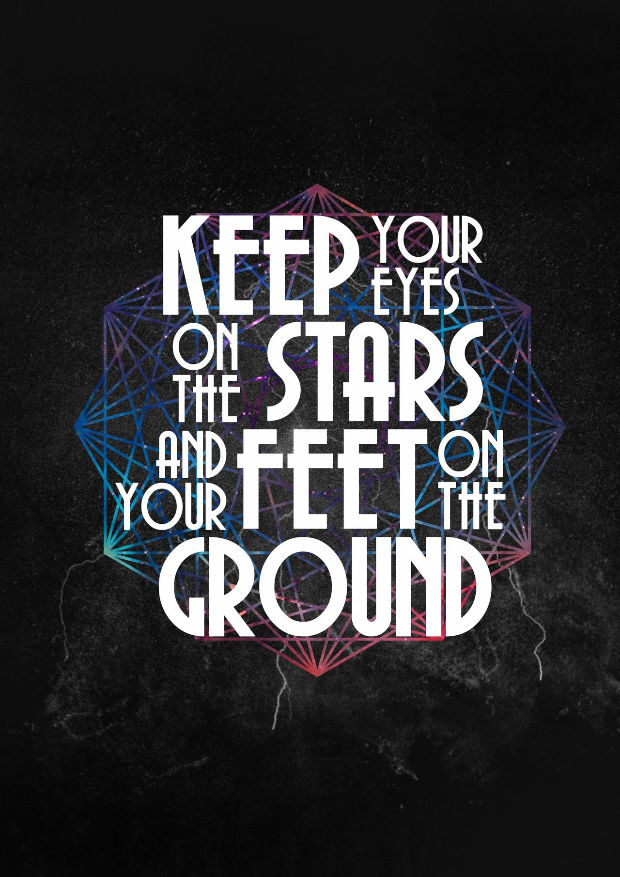 Mikki Sanchez Keep your eyes on the stars and your feet on the ground.