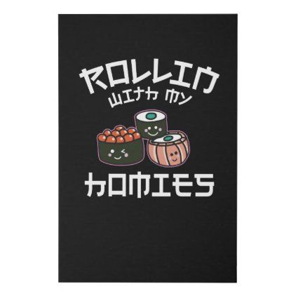 Rollin With My Homies Maki Faux Canvas Print