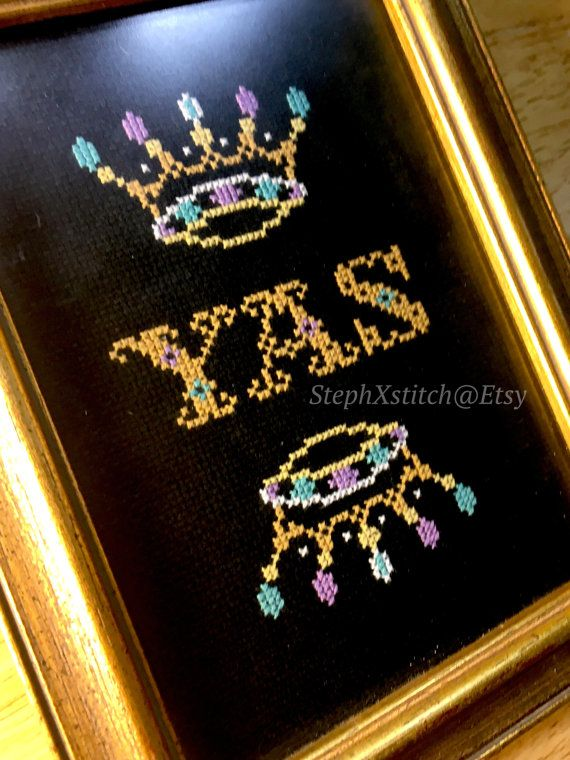 PATTERN Yas Queen Subversive Funny Cross Stitch by stephXstitch