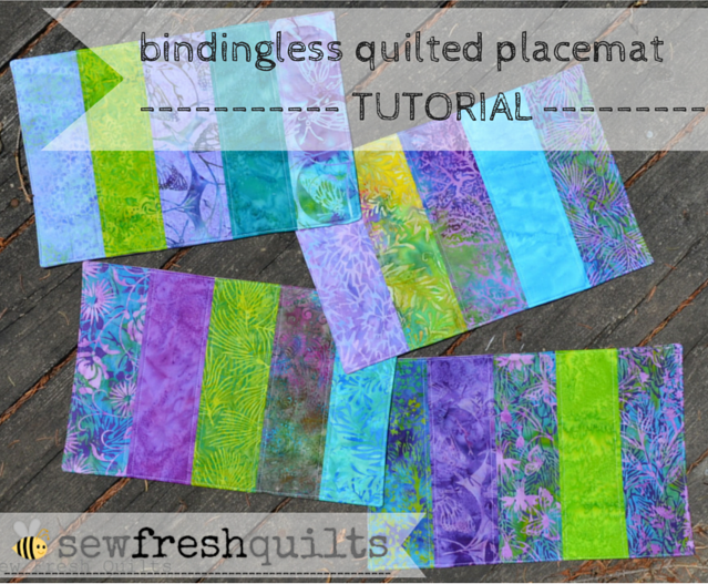 Bindingless Quilted Placemats A Tutorial Sew Fresh Quilts
