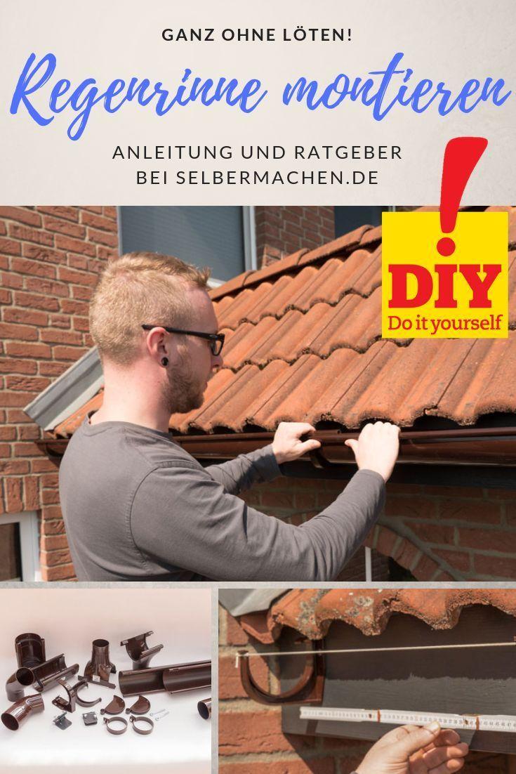 Regenrinne montieren Dachrinne aus Kunststoff nachrüsten