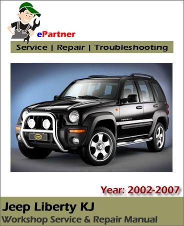 download jeep liberty kj service repair manual 2002 2007 jeep rh pinterest com 2002 Jeep Liberty 3 7 Liter Engine Custom 2002 Jeep Liberty