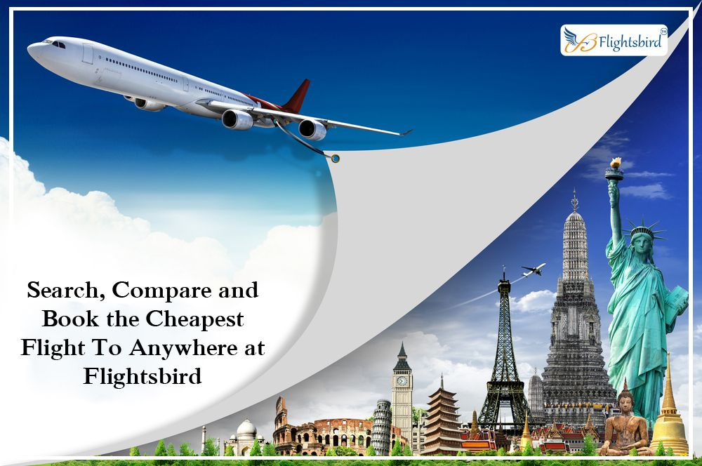 Search, Compare and Book the Cheapest Flight To Anywhere
