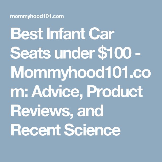 Best Infant Car Seats Under 100
