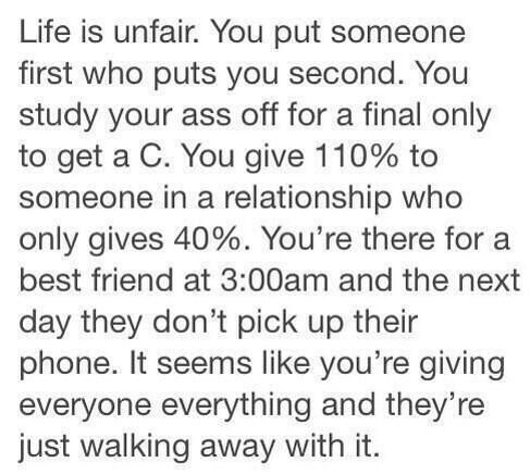 Life Is Unfair Fml Quotes Life Quotes Sad Quotes