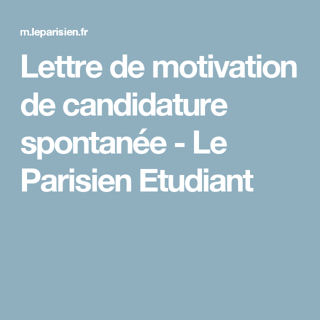 lettre de motivation de candidature spontan u00e9e