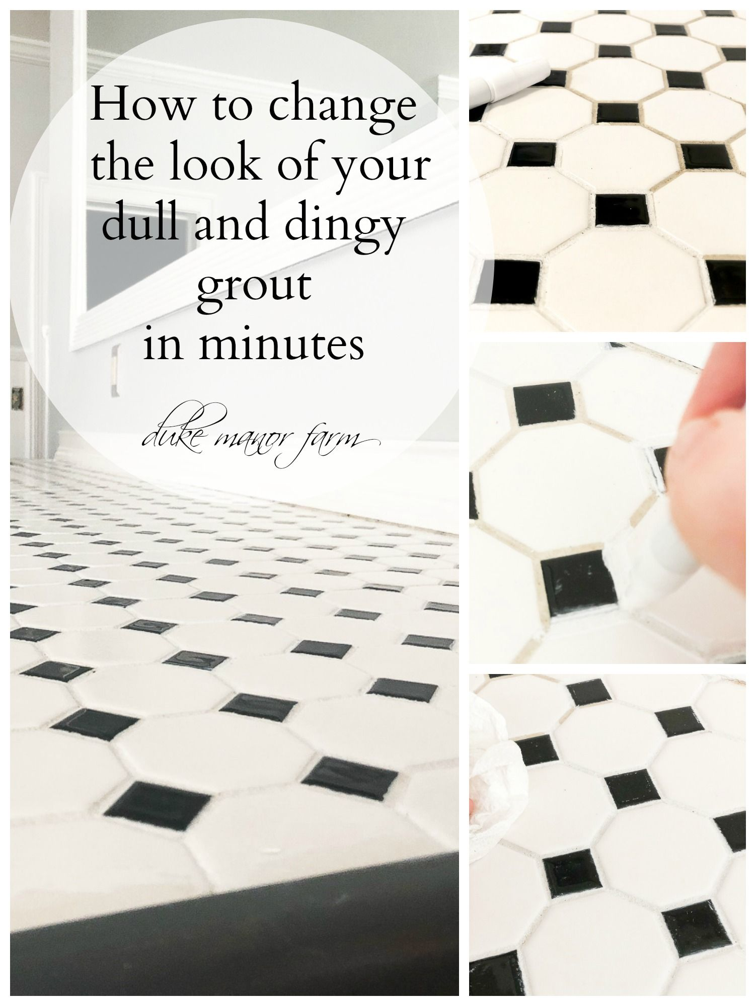 How To Change The Look Of Your Grout In Minutes By Spending 5 00 From Duke Manor Farm Grout Manor Farm Farm Design