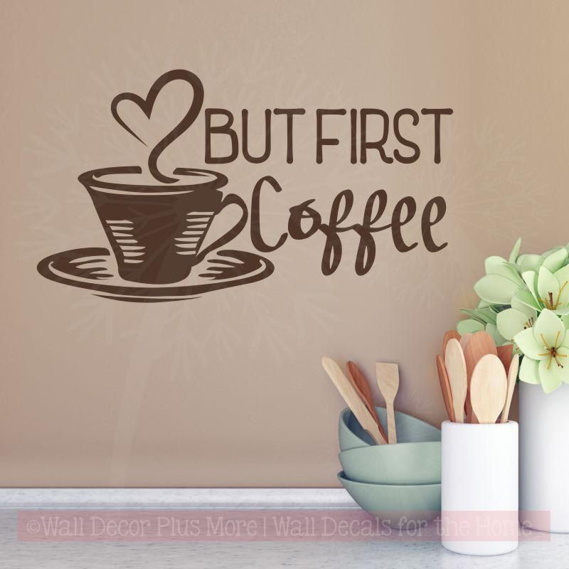 But First Coffee Kitchen Decor Wall Quotes Vinyl Art Decal Stickers Coffee Decor Kitchen Coffee Wall Decor Country Kitchen Decor