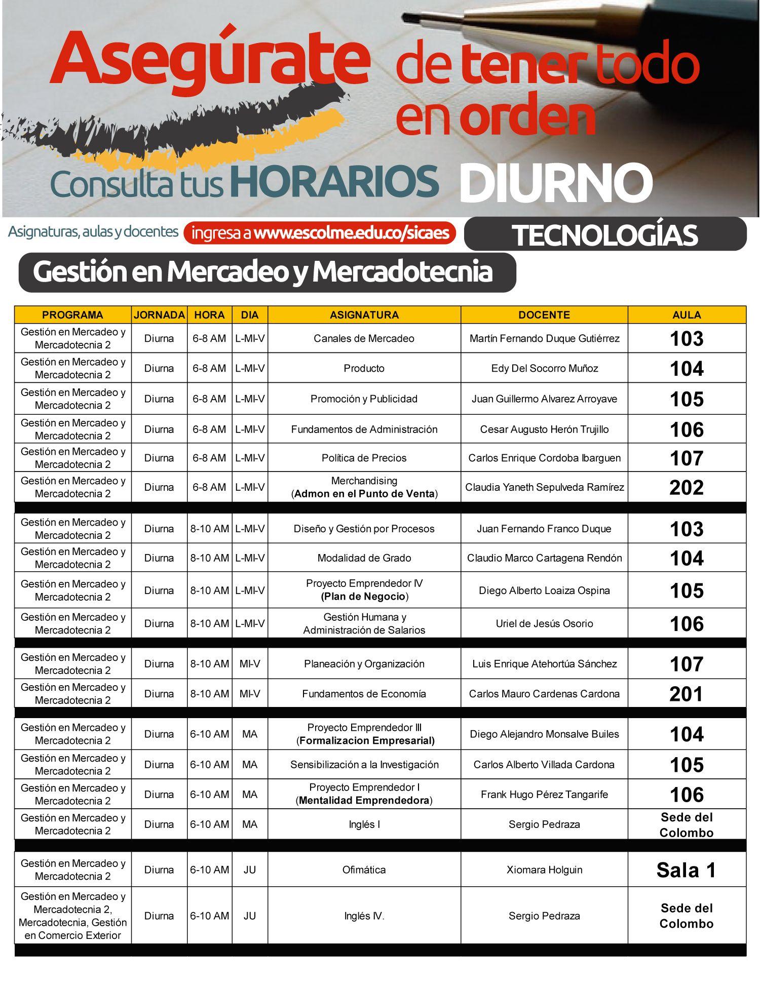 @Escolmeeduco Horario Diurno tecnología en Gestión en Mercadeo y Mercadotecnia.