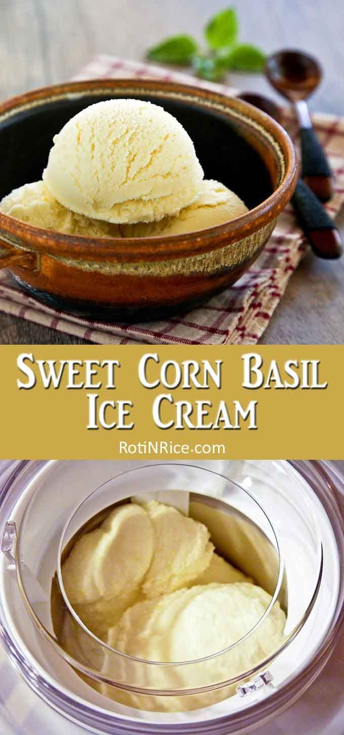 Sweet Corn Basil Ice Cream This fragrant Sweet Corn Basil Ice Cream is a delicious treat any time of the year. It is fully infused with fresh corn and a slightly spicy basil flavor. |