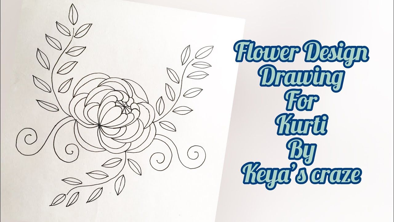 Flower Design Drawing Tutorial For Hand Embroidery Keya S Craze