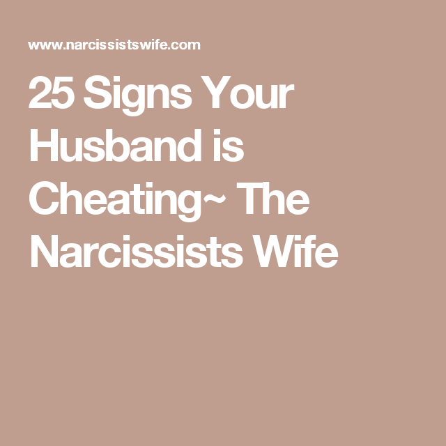 Narcissist cheating signs