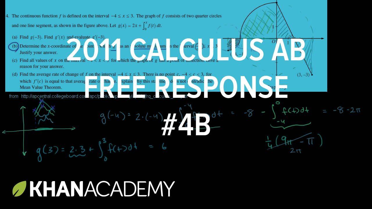 2011 calculus ab free response 4b ap calculus ab khan