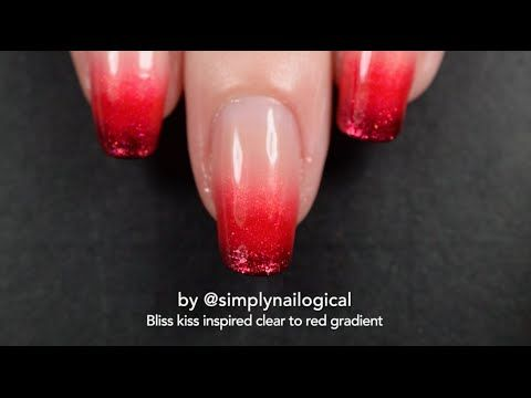 Bliss Kiss Nail File Inspired Red To Clear Grant Art Tutorial You