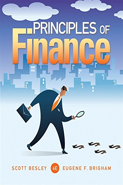 Principles Of Finance Finance Titles In The Brigham Family By Scott Besley Cengage Learning Finance Economics Books Cengage Learning