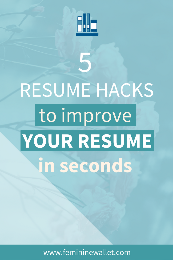 5 RESUME HACKS: IMRPOVE RESUME IN SECONDS